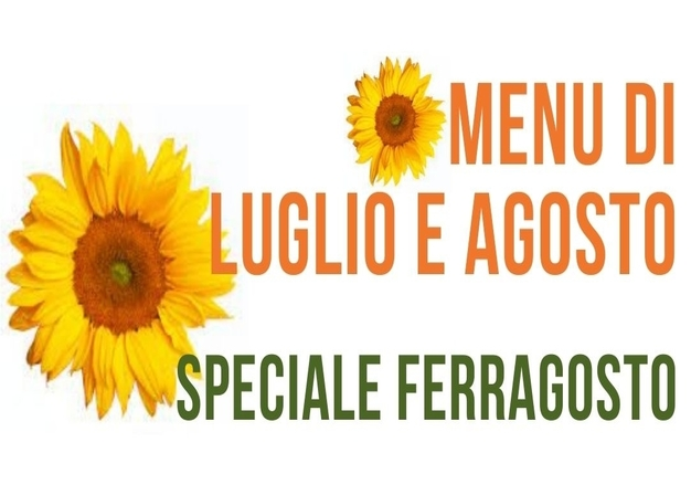 I menu di luglio e agosto (con speciale Ferragosto) all'Agriturismo Vignarello